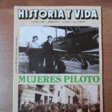 Coleccionismo de Revista Historia y Vida: HISTORIA Y VIDA. MUJERES PILOTO. Nº 286 - DIVERSOS AUTORES. Lote 35335146