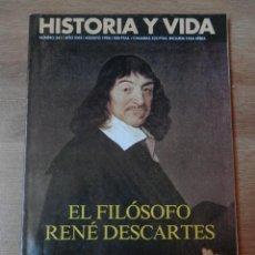 Coleccionismo de Revista Historia y Vida: HISTORIA Y VIDA. EL FILÓSOFO RENÉ DESCARTES. Nº 341 - DIVERSOS AUTORES. Lote 35335353