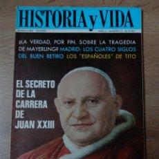 Coleccionismo de Revista Historia y Vida: HISTORIA Y VIDA. EL SECRETO DE LA CARRERA DE JUAN XXIII. Nº 11 - DIVERSOS AUTORES. Lote 35335412