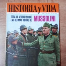 Coleccionismo de Revista Historia y Vida: HISTORIA Y VIDA. TODA LA VERDAD SOBRE LAS ÚLTIMAS HORAS DE MUSSOLINI. Nº 14 - DIVERSOS AUTORES. Lote 35335414