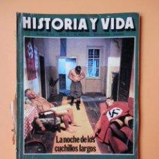 Coleccionismo de Revista Historia y Vida: HISTORIA Y VIDA. LA NOCHE DE LOS CUCHILLOS LARGOS. AÑO IX. Nº 102 - DIVERSOS AUTORES. Lote 36670640