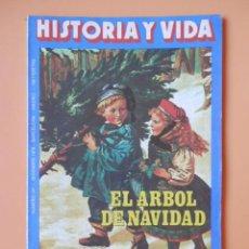 Coleccionismo de Revista Historia y Vida: HISTORIA Y VIDA. EL ÁRBOL DE NAVIDAD. AÑO XII. Nº 141 - DIVERSOS AUTORES. Lote 36670765