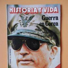 Coleccionismo de Revista Historia y Vida: HISTORIA Y VIDA. GUERRA EN COREA. AÑO XIII. NÚMERO 152 - DIVERSOS AUTORES. Lote 36670772
