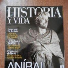 Collectionnisme de Magazine Historia y Vida: HISTORIA Y VIDA. ANÍBAL CONTRA ROMA. AÑO XLII. NÚMERO 505 - DIVERSOS AUTORES. Lote 37106769