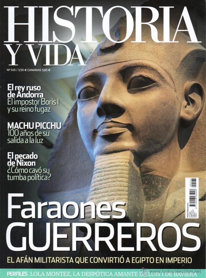 HISTORIA Y VIDA N. 545 - EN PORTADA: FARAONES GUERREROS (NUEVA) (Coleccionismo - Revistas y Periódicos Modernos (a partir de 1.940) - Revista Historia y Vida)