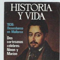 Coleccionismo de Revista Historia y Vida: REVISTA HISTORIA Y VIDA Nº 91OCTUBRE 1975, 1936 DESEMBARCO EN MALLORCA, LARRA. Lote 43975116