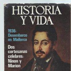 Coleccionismo de Revista Historia y Vida: REVISTA HISTORIA Y VIDA Nº 91OCTUBRE 1975, 1936 DESEMBARCO EN MALLORCA, LARRA. Lote 43975123
