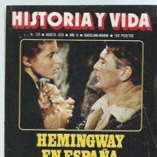 Coleccionismo de Revista Historia y Vida: REVISTA HISTORIA Y VIDA Nº 125, AGOSTO 1978, AÑO XI, HEMINGWAY, NUREMBERG. Lote 43975142