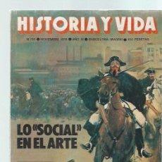 Coleccionismo de Revista Historia y Vida: REVISTA HISTORIA Y VIDA Nº 126 NOVIEMBRE 1978 AÑO XI, LO SOCIAL EN EL ARTE, BERNARD SHAW. Lote 43975159