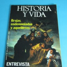 Coleccionismo de Revista Historia y Vida: BRUJAS, ENDEMONIADOS Y AQUELARRES. HISTORIA Y VIDA Nº 85. Lote 44736960