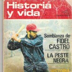Coleccionismo de Revista Historia y Vida: REVISTA HISTORIA Y VIDA - Nº 48 - MARZO 1972 SEMBLANZA DE FIDEL CASTRO - PESTE NEGRA -HISTORIA ESQUI. Lote 217862113