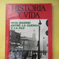 Coleccionismo de Revista Historia y Vida: HISTORIA Y VIDA. Nº 73. 1974. MADRID ENTRE LA GUERRA Y LA PAZ. Lote 45977860