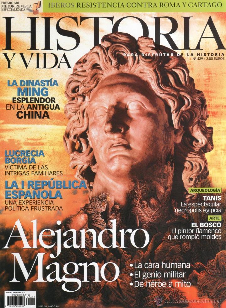 HISTORIA Y VIDA N. 439 - EN PORTADA: ALEJANDRO MAGNO (NUEVA) (Coleccionismo - Revistas y Periódicos Modernos (a partir de 1.940) - Revista Historia y Vida)