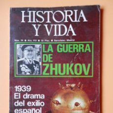 Coleccionismo de Revista Historia y Vida: HISTORIA Y VIDA. LA GUERRA DE ZHUKOV. AÑO VIII. Nº 84 - DIVERSOS AUTORES. Lote 46535162