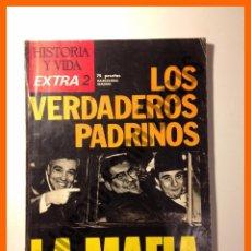 Collectionnisme de Magazine Historia y Vida: HISTORIA Y VIDA - EXTRA Nº 2 - LOS VERDADEROS PADRINOS LA MAFIA. Lote 49913260