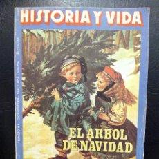 Coleccionismo de Revista Historia y Vida: REVISTA HISTORIA Y VIDA NÚMERO 141 - EL ÁRBOL DE NAVIDAD - DICIEMBRE 1979.. Lote 50719246