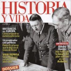 Coleccionismo de Revista Historia y Vida: HISTORIA Y VIDA N. 569 - EN PORTADA: HITLER Y SUS GENERALES (NUEVA). Lote 114625434