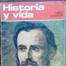 Coleccionismo de Revista Historia y Vida: HISTORIA Y VIDA, REVISTA MENSUAL Nº 64 (JULIO 1973) – MONTURIOL, UN HÉROE ROMÁNTICO. Lote 51151899