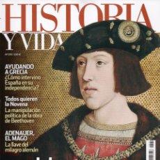 Coleccionismo de Revista Historia y Vida: HISTORIA Y VIDA N. 570 - EN PORTADA: UN TRONO PARA CARLOS (NUEVA). Lote 125116312