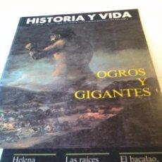 Coleccionismo de Revista Historia y Vida: REVISTA HISTORIA Y VIDA NUMERO 301 AÑO XXXI ABRIL 1993. OGROS Y GIGANTES. B10R. Lote 57389727