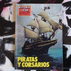 Coleccionismo de Revista Historia y Vida: HISTORIA Y VIDA - EXTRA Nº 37 - PIRATAS Y CORSARIOS - 1968. Lote 53143581