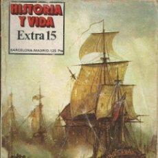Coleccionismo de Revista Historia y Vida: HISTORIA Y VIDA EXTRA NUMERO 015: HECHOS DE ARMAS DE LA MARINA ESPAÑOLA. 1968. TRAFALGAR, LEPANTO, . Lote 54426400