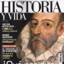 Coleccionismo de Revista Historia y Vida: HISTORIA Y VIDA N. 577 - EN PORTADA: QUÉ NOS DICE CERVANTES? (NUEVA). Lote 164672353