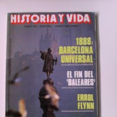 Coleccionismo de Revista Historia y Vida: HISTORIA Y VIDA 242 BARCELONA 1888.ERROL FLYNN. NIÑOS EN ESPARTA. Lote 56095094