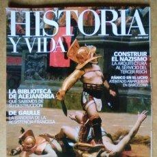 Coleccionismo de Revista Historia y Vida - REVISTA HISTORIA Y VIDA Nº 479 SANGRE EN LA ARENA - 56249985
