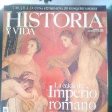 Coleccionismo de Revista Historia y Vida: HISTORIA Y VIDA LA CAIDA DEL IMPERIO ROMANO - PEDRO EL GRANDE - MENTIRAS HISTORICAS. Lote 58068250