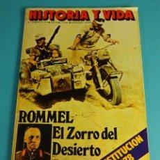 Coleccionismo de Revista Historia y Vida: HISTORIA Y VIDA Nº 122. ROMMEL, EL ZORRO DEL DESIERTO. LA CONSTITUCIÓN DE 1978. Lote 59530039