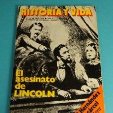 Coleccionismo de Revista Historia y Vida: HISTORIA Y VIDA Nº 121. EL ASESINATO DE LINCOLN. MIGUEL HERNÁNDEZ EN LA CÁRCEL. COLÓN ¿ERA JUDÍO?. Lote 59530123