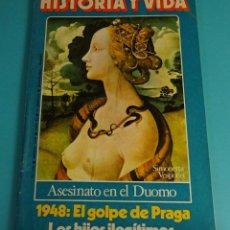 Coleccionismo de Revista Historia y Vida: HISTORIA Y VIDA Nº 120. ASESINATO EN EL DUOMO. 1948: EL GOLPE DE PRAGA. LOS HIJOS ILEGÍTIMOS. Lote 59530275