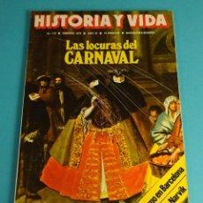 Coleccionismo de Revista Historia y Vida: HISTORIA Y VIDA Nº 119. LAS LOCURAS DEL CARNAVAL. EL PISTOLERISMO EN BARCELONA. LA BATALLA DE NARVIK. Lote 59530363