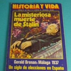 Coleccionismo de Revista Historia y Vida: HISTORIA Y VIDA Nº 111. LA MISTERIOSA MUERTE DE STALIN. GERALD BRENAN: MÁLAGA 1937. ELECCIONES. Lote 59531443