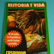 Coleccionismo de Revista Historia y Vida: HISTORIA Y VIDA Nº 109. 18 DE JULIO: LA REPÚBLICA PUDO HABER GANADO. CASANOVA Y SUS 122 MUJERES. Lote 59531651