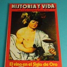 Coleccionismo de Revista Historia y Vida: HISTORIA Y VIDA Nº 105. EL VINO EN EL SIGLO DE ORO. LOS TIGRES VOLADORES.EL CARLISMO CATALÁN EN 1936. Lote 59532059