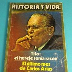 Coleccionismo de Revista Historia y Vida: HISTORIA Y VIDA Nº 101. TITO: EL HEREJE TENÍA RAZÓN. EL ÚLTIMO MES DE CARLOS ARIAS. STALIN. Lote 59532355