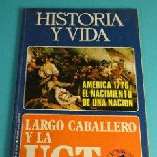 Coleccionismo de Revista Historia y Vida: HISTORIA Y VIDA Nº 99. AMÉRICA 1776: EL NACIMIENTO DE UNA NACIÓN. LARGO CABALLERO Y LA UGT. Lote 59532491