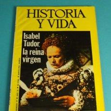 Coleccionismo de Revista Historia y Vida: HISTORIA Y VIDA Nº 97. ISABEL TUDOR, LA REINA VIRGEN. LA SEMANA TRÁGICA. LA PRENSA DE TRINCHERAS ... Lote 59532615