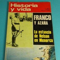 Coleccionismo de Revista Historia y Vida: HISTORIA Y VIDA Nº 54. FRANCO Y AZAÑA. LA ESTANCIA DE NELSON EN MENORCA. Lote 59534567