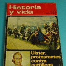 Coleccionismo de Revista Historia y Vida: HISTORIA Y VIDA Nº 49. ULSTER. EVA PERÓN. Lote 59535023