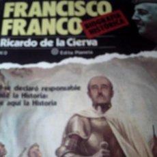 Coleccionismo de Revista Historia y Vida: 54 EJEMPLARES. BIOGRAFÍA HISTÓRICA DE FRANCO POR RICARDO DE LA CIERVA. EDITADO POR PLANETA.. Lote 59621751