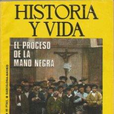 Coleccionismo de Revista Historia y Vida: HISTORIA Y VIDA Nº 77 AGOSTO 1974 – EL PROCESO DE LA MANO NEGRA . Lote 60274087