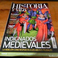 Coleccionismo de Revista Historia y Vida: REVISTA HISTORIA Y VIDA: INDIGNADOS MEDIEVALES. Lote 61455319