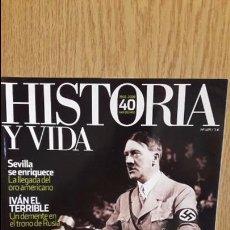 Coleccionismo de Revista Historia y Vida: HISTORIA Y VIDA Nº 489. HITLER EN LA DIANA. LOS COMPLOTS PARA ACABAR CON SU VIDA / COMO NUEVA.. Lote 62984948