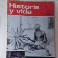 Coleccionismo de Revista Historia y Vida: HISTORIA Y VIDA 47. GANDHII. BATALLA DE SALAMINA. MUERTE DE MACHADO. PERSIA. SAQUEO DE ROMA. Lote 67635093