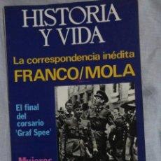 Coleccionismo de Revista Historia y Vida: REVISTA HISTORIA Y VIDA Nº 93 LA CORRESPONDENCIA INEDITA FRANCO - MOLA - 1.975. Lote 69122901