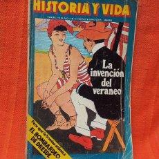 Coleccionismo de Revista Historia y Vida: REVISTA HISTORIA Y VIDA. NÚMERO 113, AGOSTO DE 1977 DEDICADO A 'LA INVENCIÓN DEL VERANEO' . Lote 70349786