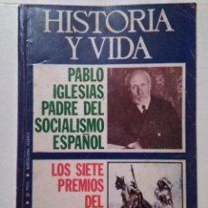 Coleccionismo de Revista Historia y Vida: HISTORIA Y VIDA 83 PABLO IGLESIAS. FUTBOL. VALENCIA SIGLO XV. LA CORBATA. LA MUJER EN LA ANTIGUEDAD. Lote 72856875